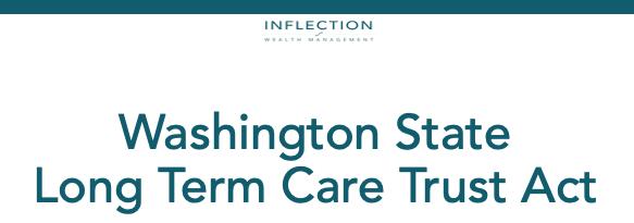 Washington State Long Term Care Trust Act