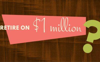 Is $1M Still a Good Retirement Goal